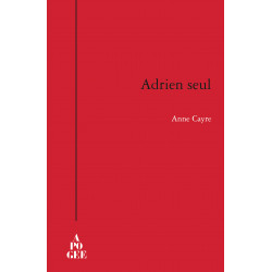 Adrien, seul