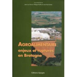 Agroalimentaire : enjeux et ruptures en Bretagne