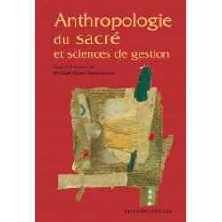 Anthropologie du sacré et...