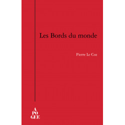 Bords du monde (Les)
