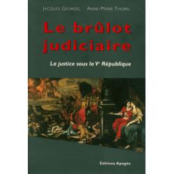 Brûlot judiciaire...