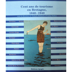 Cent ans de tourisme en Bretagne (1840-1940)