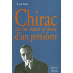 Chirac ou les états d'âme...