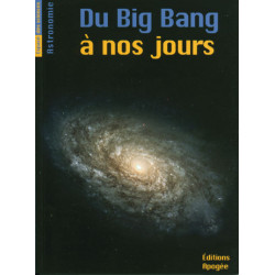 Du Big Bang à nos jours