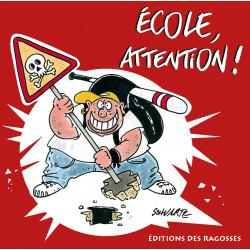 École, attention !