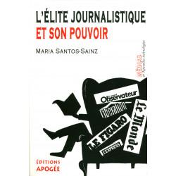 Élite journalistique et son...