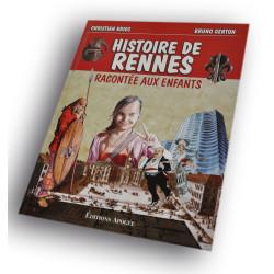 Histoire de Rennes racontée...