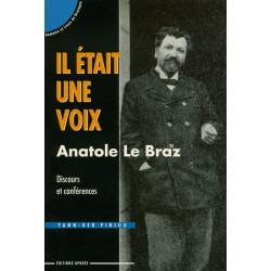 Il était une voix : Anatole...