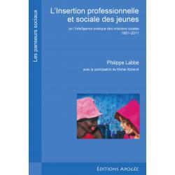 Insertion professionnelle et sociale des jeunes (L') (2e éd.)