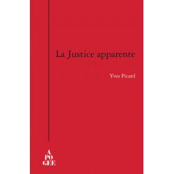 Justice apparente (La)