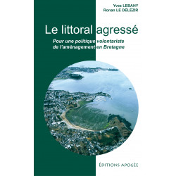 Littoral agressé (Le)