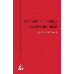 Mémoire d'hommes (précédé...