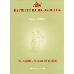Moi, Hypolite-Radegonde Loz