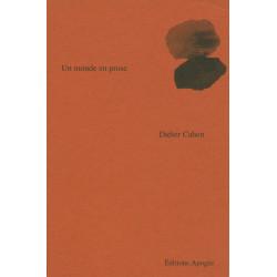 Monde en prose (Un)