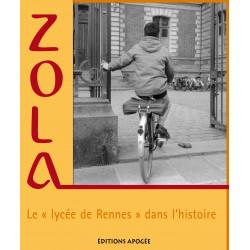 Zola, le lycée de Rennes...