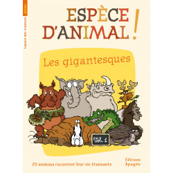 Espèce d'animal ! (t. 1)