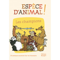 Espèce d'animal ! (t. 6)