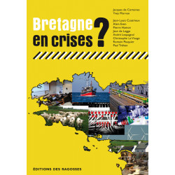 Bretagne en crises ?