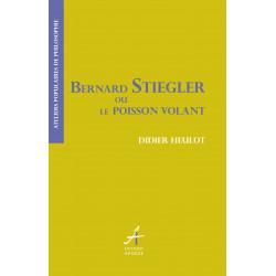 Bernard Stiegler ou le...