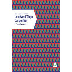 Rêve d'Alejo Carpentier....