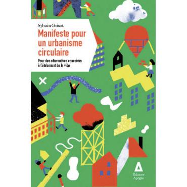 Manifeste pour un urbanisme...