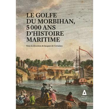 Le golfe du Morbihan, 5000...
